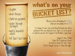 Continue to do your bucket list, forever…